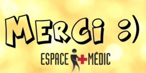 Un merci de la part d'Espace+Médic