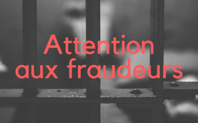 Attention aux fraudeurs